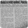 On 11 February 1969, the Ministry of Interior openly denied to have provided anyone with the outcomes of Palach's act investigation. (Source: Rudé Právo daily)
